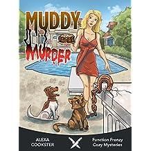 Muddy Murder: Cozy Murder Mystery (Culinary Cozy) (Function Frenzy Cozy Mysteries Book 4) (English Edition)