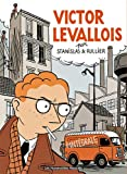 Victor Levallois intégrale