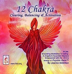 12 Chakra Clearing Balancing and Activation