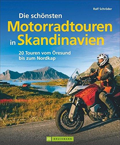 Skandinavien mit Motorrad: Die schönsten Motorradtouren in Skandinavien. 20 Touren vom Fehmarnbelt bis zum Nordkap. Inkl. Motorradtouren in Schweden, Dänemark, vielen Bildern und Biker-Tipps: Alle Infos bei Amazon