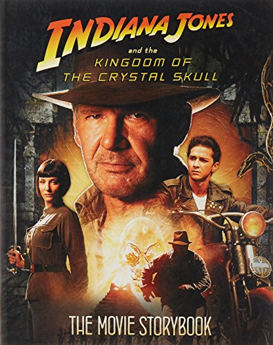 Indiana Jones and the Kingdom of the Crystal Skull. Movie storybook.