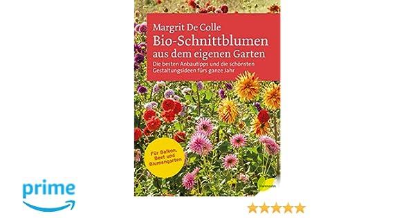 Bio Schnittblumen Aus Dem Eigenen Garten Die Besten Anbautipps Und