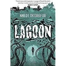 Lagoon by Nnedi Okorafor (June 05,2014)