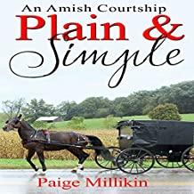 Plain & Simple: An Amish Courtship