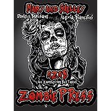 A.Z.A.B. - All Zombie Are Bastards: Zombie Press