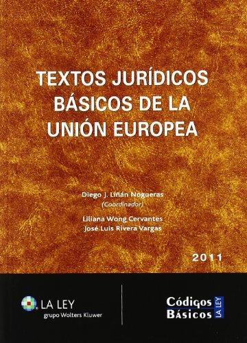 Textos jurídicos básicos de la Unión Europea 2011 (Códigos básicos La Ley)