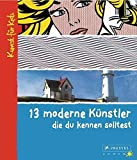 13 moderne Künstler