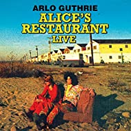 Alice's Restaurant - The 1967 Wbai-FM Collection (Remastered) [Live Radio Broadcast Set]