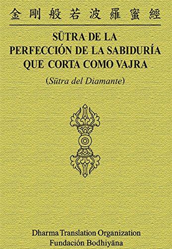 Sutra de la Perfección de la sabiduría que corta como Vajra: Sūtra del Diamante