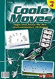 Coole Moves IV: Tipps und Tricks für den professionellen 3D-Bolzer