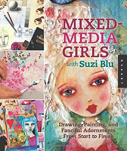 mixed-media-girls-with-suzi-blu-drawing-painting-and-fanciful-adornments-start-to-finish