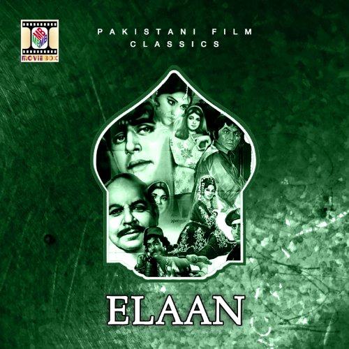 Elaan (Pakistani Film Soundtrack)