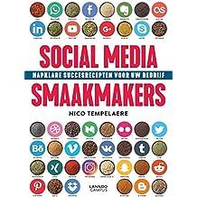 Social Media smaakmakers: hapklare succesrecepten voor uw bedrijf