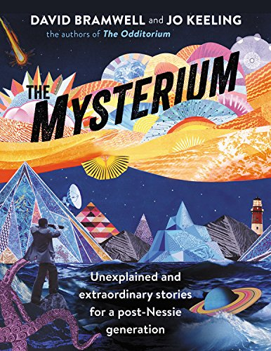 The Mysterium: Unexplained and extraordinary stories for a post-Nessie generation