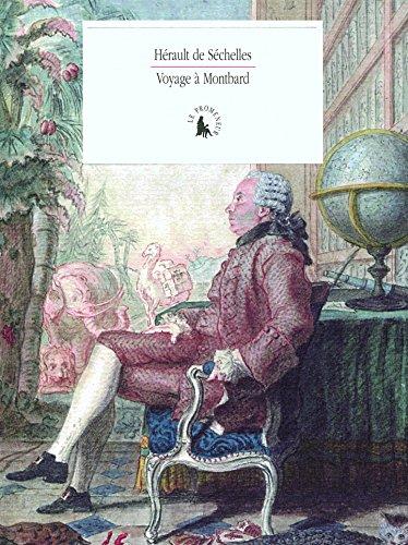 Voyage à Montbard par Marie Jean Hérault de Séchelles