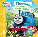 Thomas and the Easter Egg Hunt (Thomas & Friends My First Railway Library)