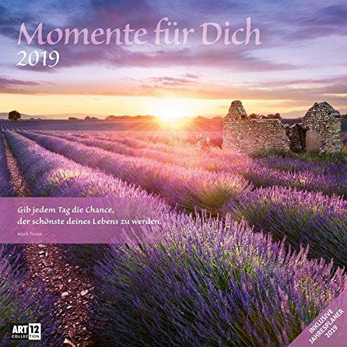 Momente für Dich 2019, Wandkalender / Broschürenkalender im Hochformat (aufgeklappt 30x60 cm) - Geschenk-Kalender mit Monatskalendarium zum Eintragen