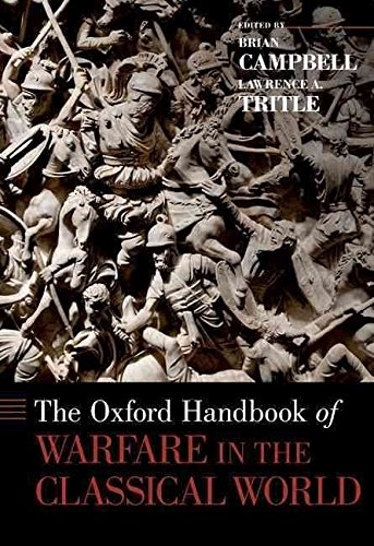 [(The Oxford Handbook of Warfare in the Classical World)] [Edited by Brian Campbell ] published on (March, 2013)