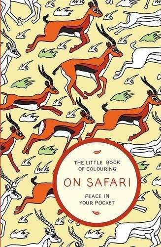 The Little Book of Colouring: On Safari