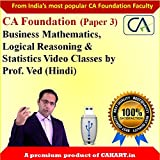 CA Foundation Business Mathematics, Logical Reasoning & Statistics Video lectures by Prof. Ved ( Hindi)