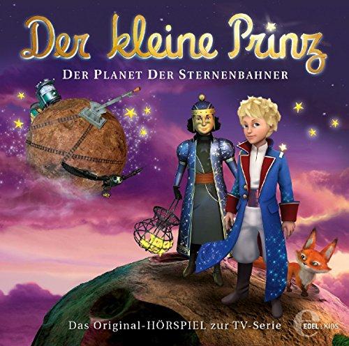 Der kleine Prinz - Original-Hörspiel, Vol.29: Der Planet der Sternenbahner