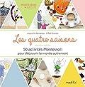 Les quatre saisons - 50 activités Montessori pour découvrir le monde autrement