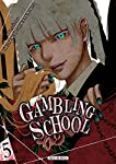 Gambling School Edition simple Tome 5