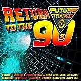 Future Trance - Return to the 90s