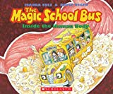 The Magic School Bus Inside the Human Body - Audio (Magic School Bus (Audio))