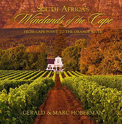 South Africa's Winelands of the Cape: From Cape Town to the Orange River