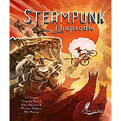 Steampunk Rhapsodie: Récits steampunk (PPA.ANDROMEDE)