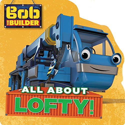 bob-the-builder-all-about-lofty