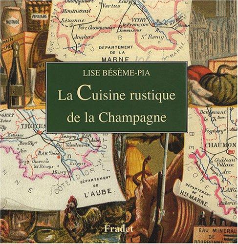La Cuisine rustique de la Champagne