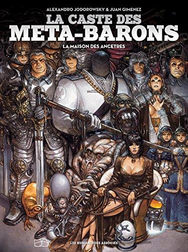 La caste des Méta-Barons : La maison des ancêtres par Alexandro Jodorowsky