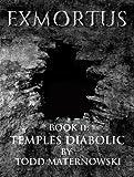 Exmortus: Temples Diabolic (English Edition)