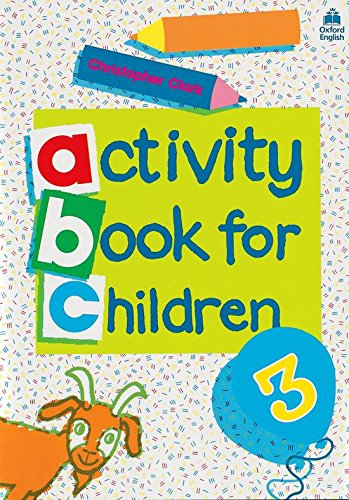 Oxford Activity Books for Children: Book 3: Bk. 3-9780194218320