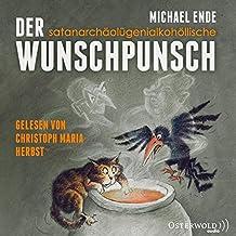 Der satanarchäolügenialkohöllische Wunschpunsch: 1 CD