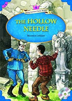 The Hollow Needle (Young Learners Classic Readers Book 60) (English Edition) par [Leblanc, Maurice]