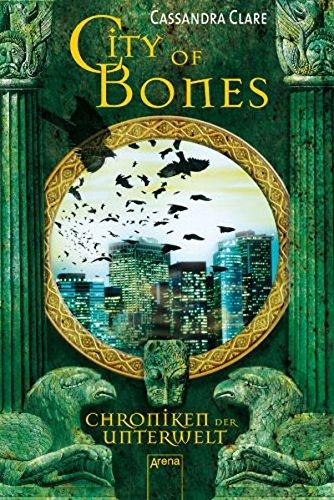 Buchcover City of Bones: Chroniken der Unterwelt (1)