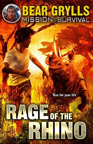 Mission Survival 7: Rage of the Rhino por Bear Grylls
