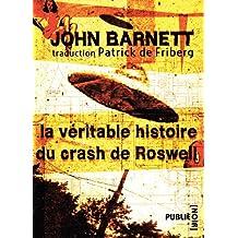 La véritable histoire du crash de Roswell