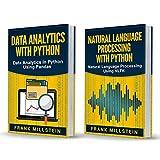 Big Data Analytics: 2 Manuscripts - Data Analytics With Python And Natural Language Processing With Python (English Edition)