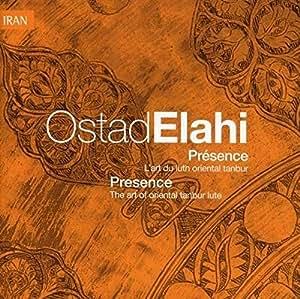 Elahi Ostad / Présence vol.10