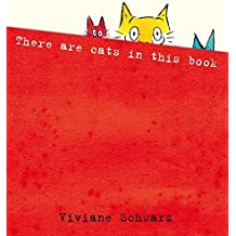 There are Cats in This Book by Viviane Schwarz (2009-11-02)