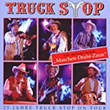 25 Jahre Truck Stop on Tour+Ma