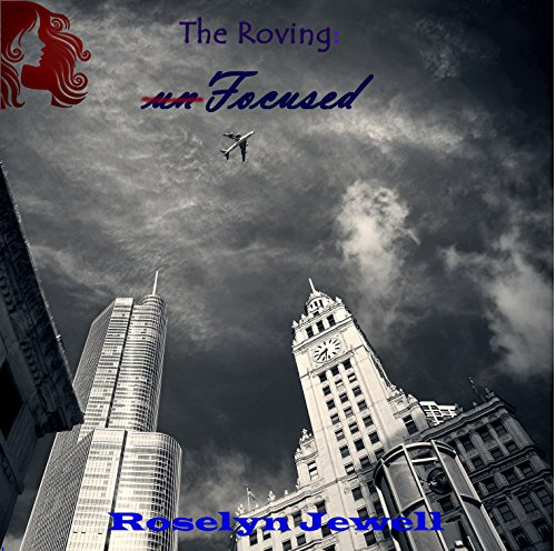 free kindle book unFocused (The Roving Book 1)