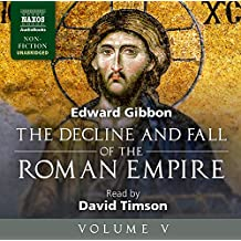 5: The Decline and Fall of the Roman Empire, Volume V (Naxos Non Fiction)