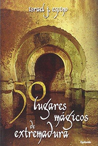 50 Lugares Magicos De Extremadura (Viajar) por Israel Jiménez Espino