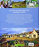 Highlights Schottland: Die 50 Ziele, die Sie gesehen haben sollten - Petra Woebke
