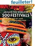 Around the World in 500 Festivals: Th...